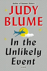 Cover of In The Unlikely Event by Judy Blume